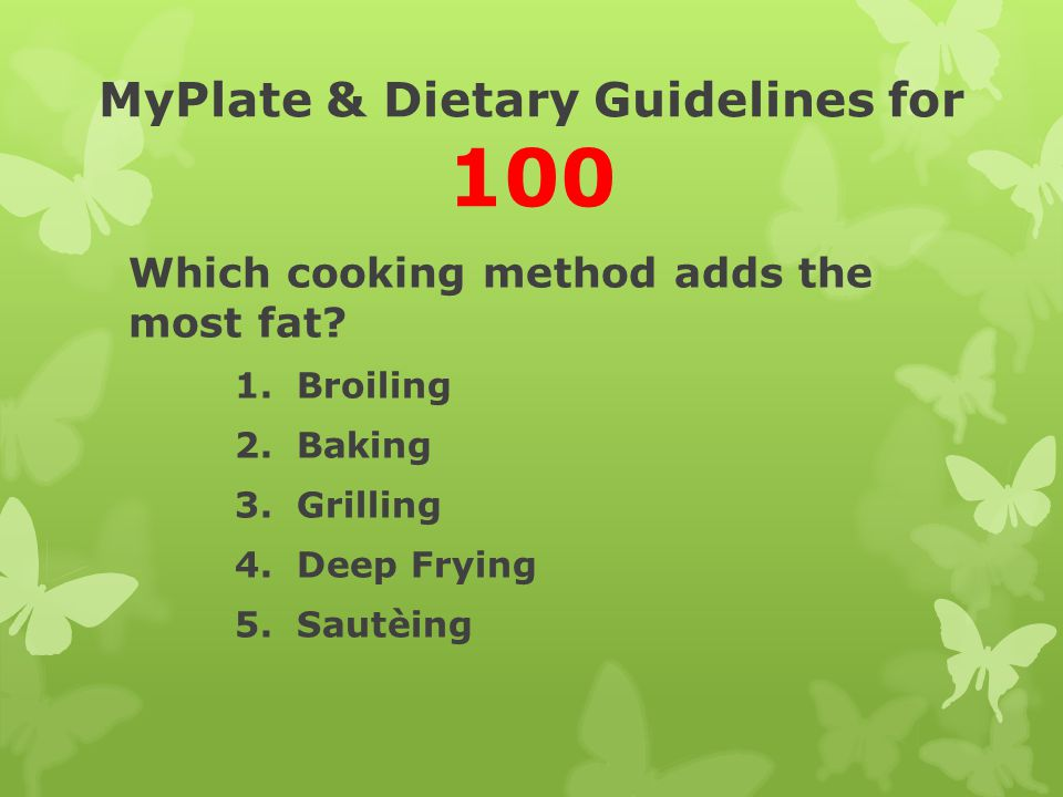 MyPlate & Dietary Guidelines for 100
