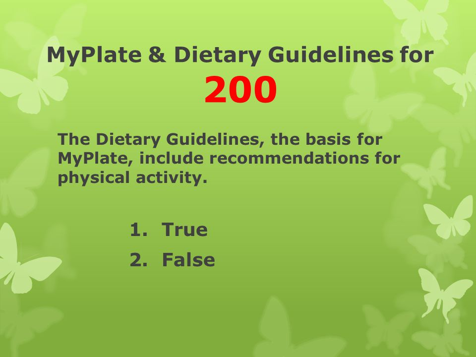 MyPlate & Dietary Guidelines for 200