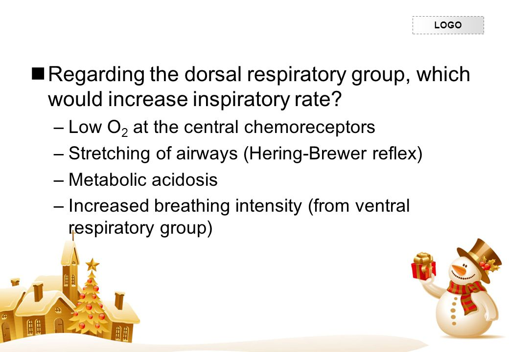 Regarding the dorsal respiratory group, which would increase inspiratory rate