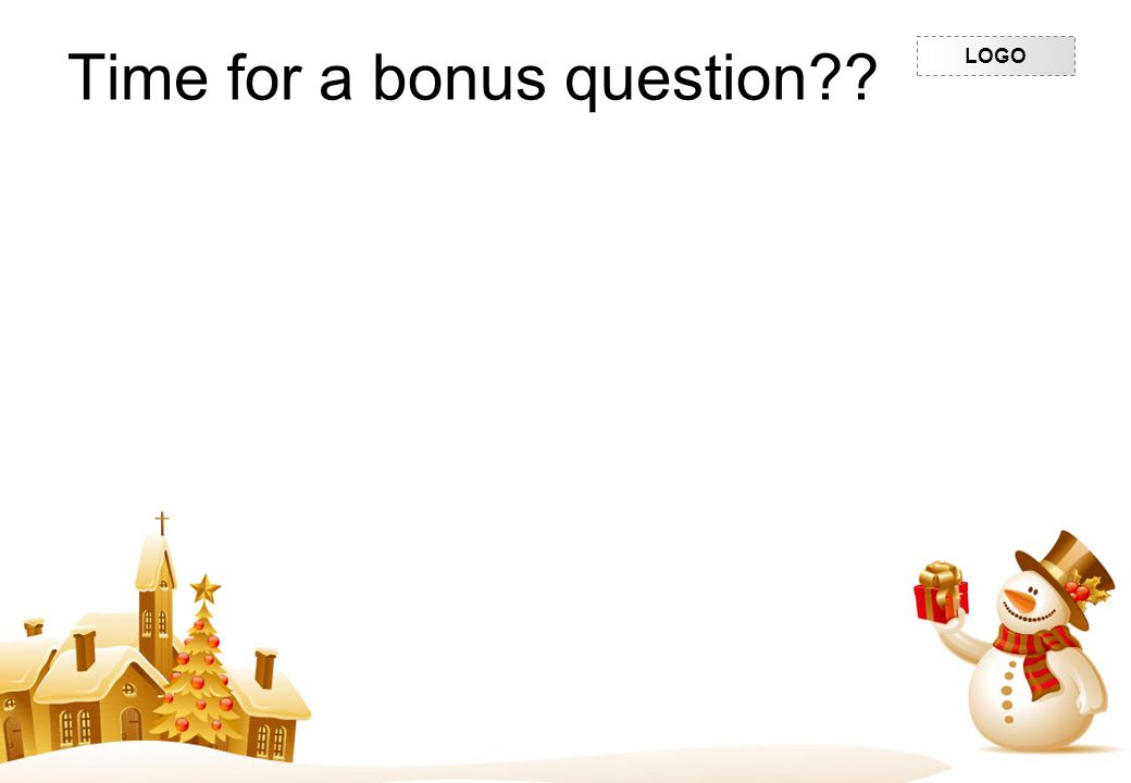 Time for a bonus question