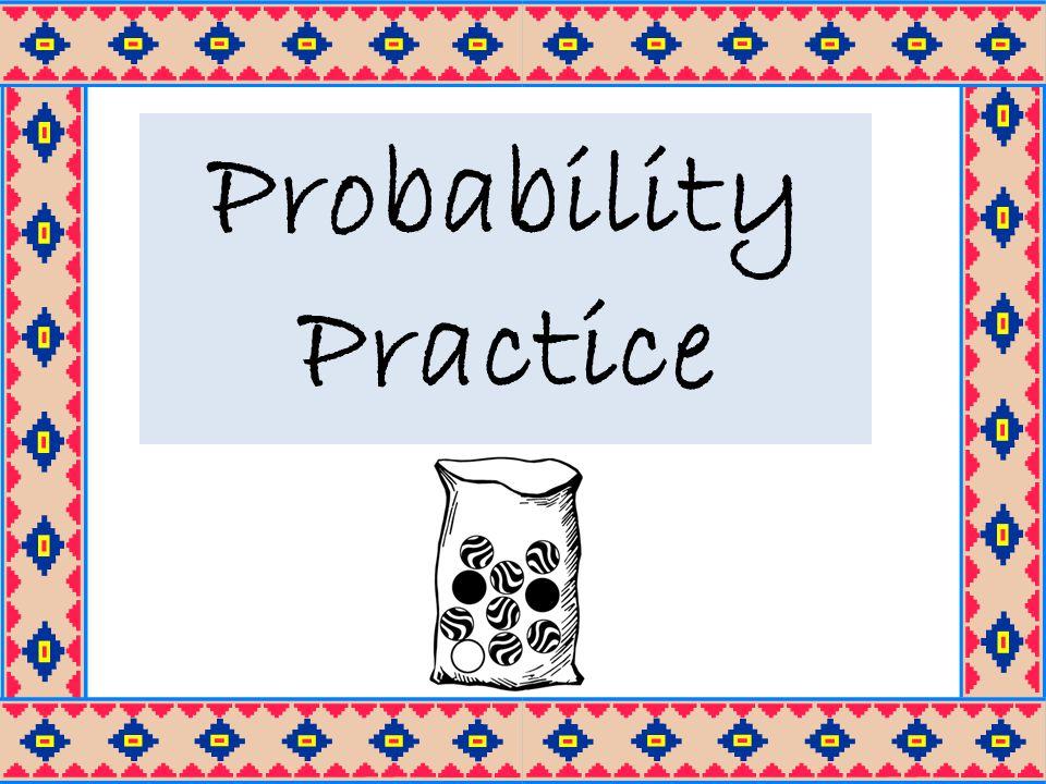 Probability Practice