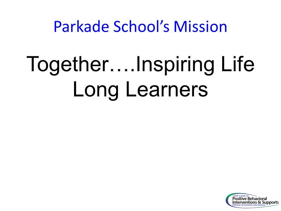 Parkade School's Mission