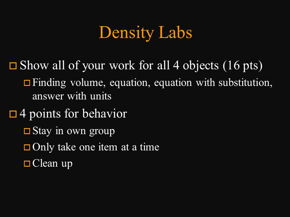 Density Labs Show all of your work for all 4 objects (16 pts)
