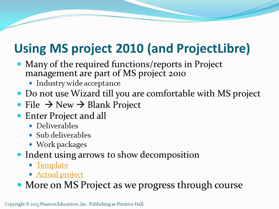 Using MS project 2010 (and ProjectLibre)