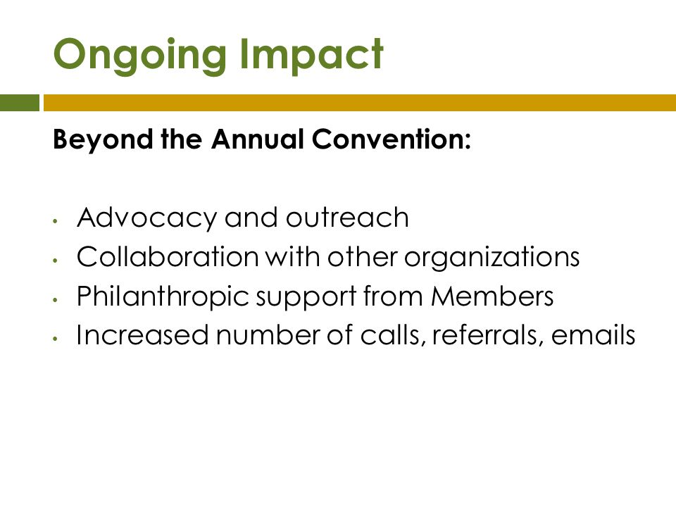 Ongoing Impact Beyond the Annual Convention: Advocacy and outreach