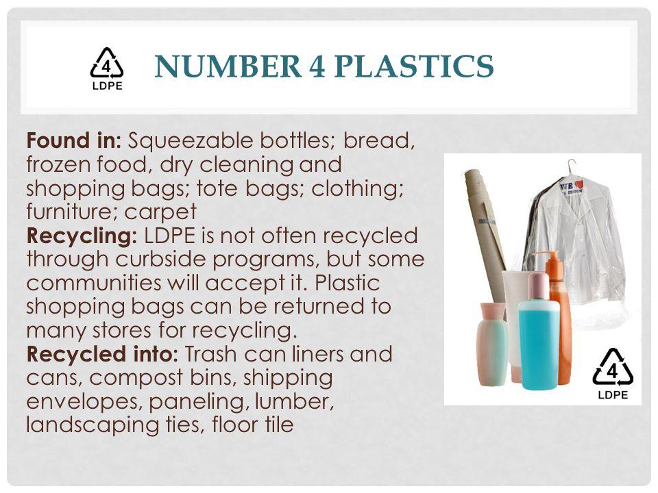 Number 4 Plastics