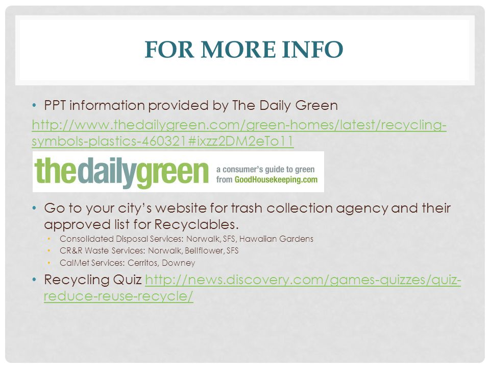 For More Info PPT information provided by The Daily Green
