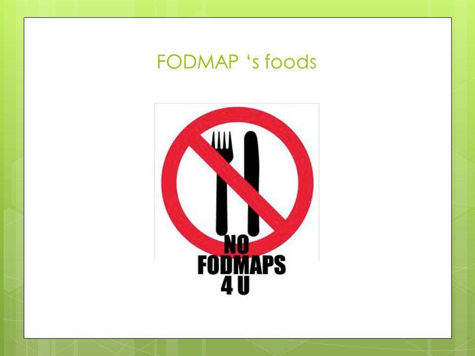 FODMAP 's foods .