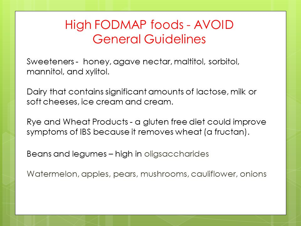 High FODMAP foods - AVOID General Guidelines