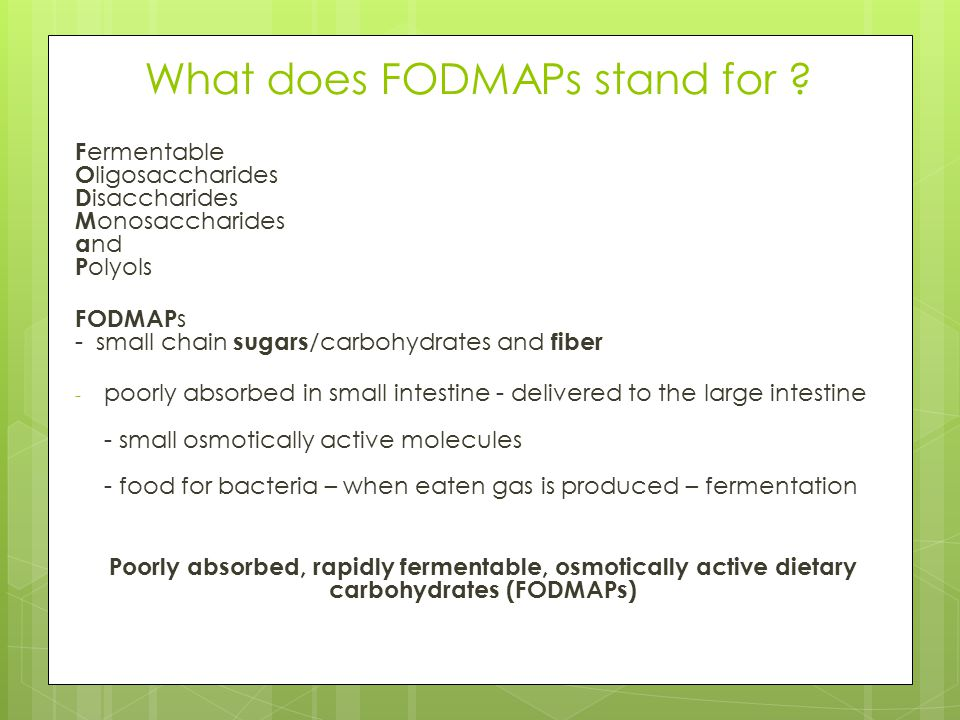 What does FODMAPs stand for