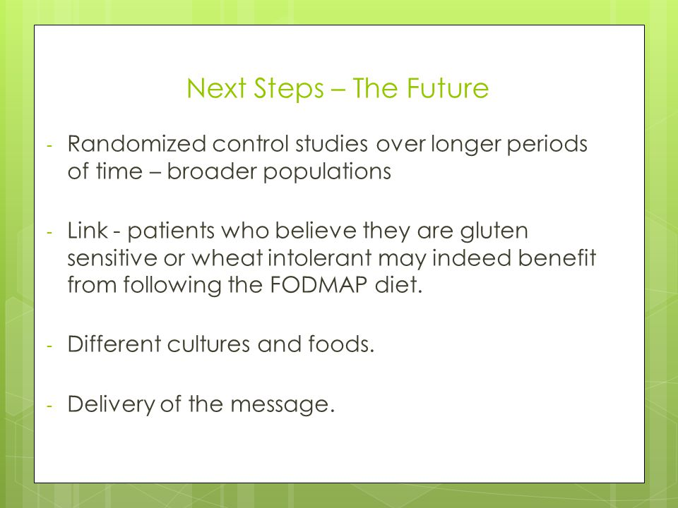 Next Steps – The Future Randomized control studies over longer periods of time – broader populations.