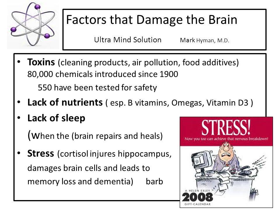 Factors that Damage the Brain Ultra Mind Solution Mark Hyman, M.D.