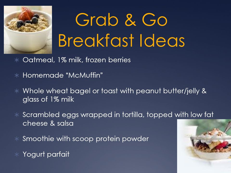 Grab & Go Breakfast Ideas