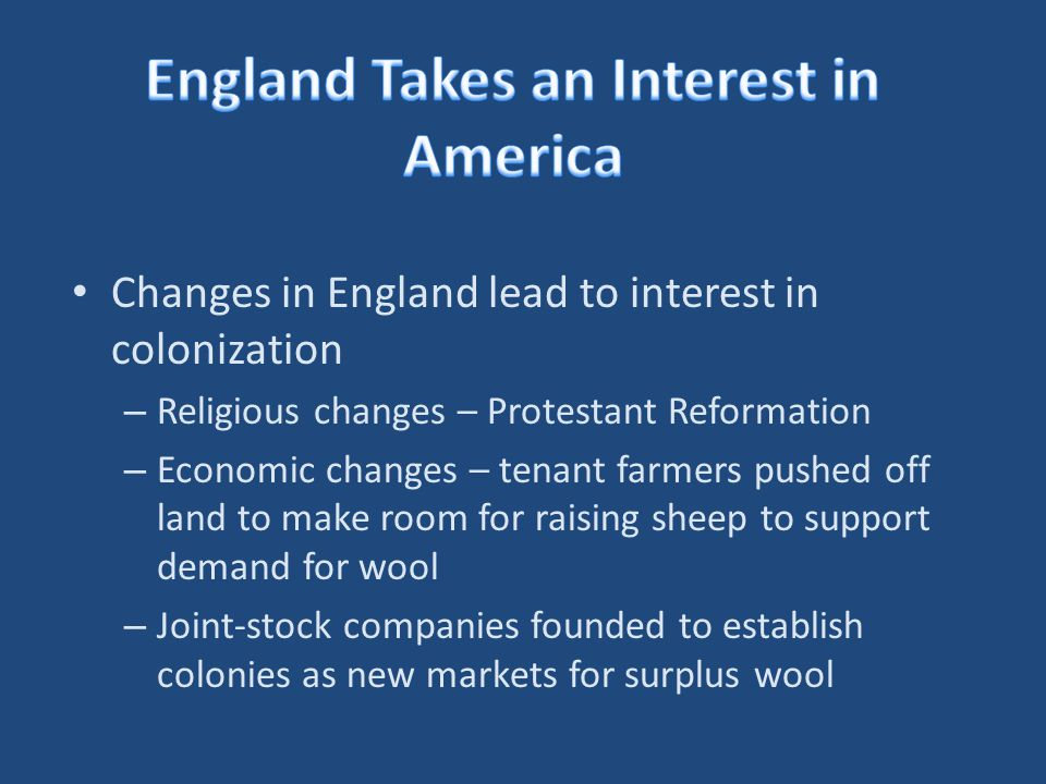 England Takes an Interest in America