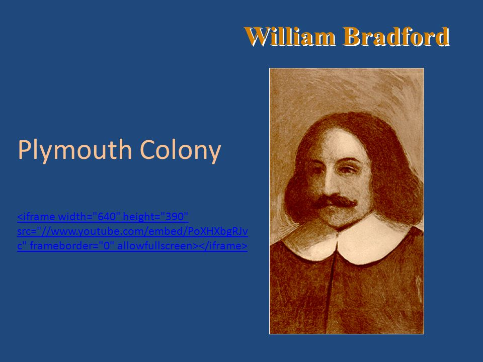 Plymouth Colony William Bradford