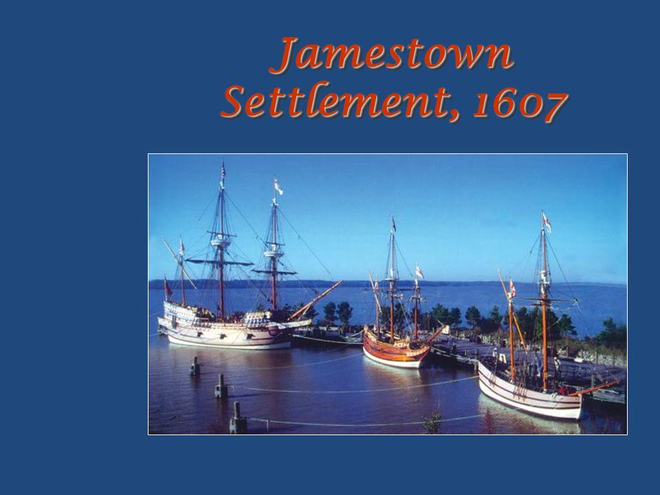 Jamestown Settlement, 1607