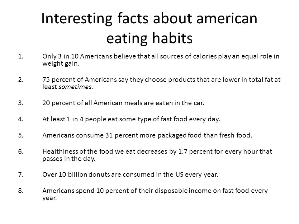 Interesting facts about american eating habits