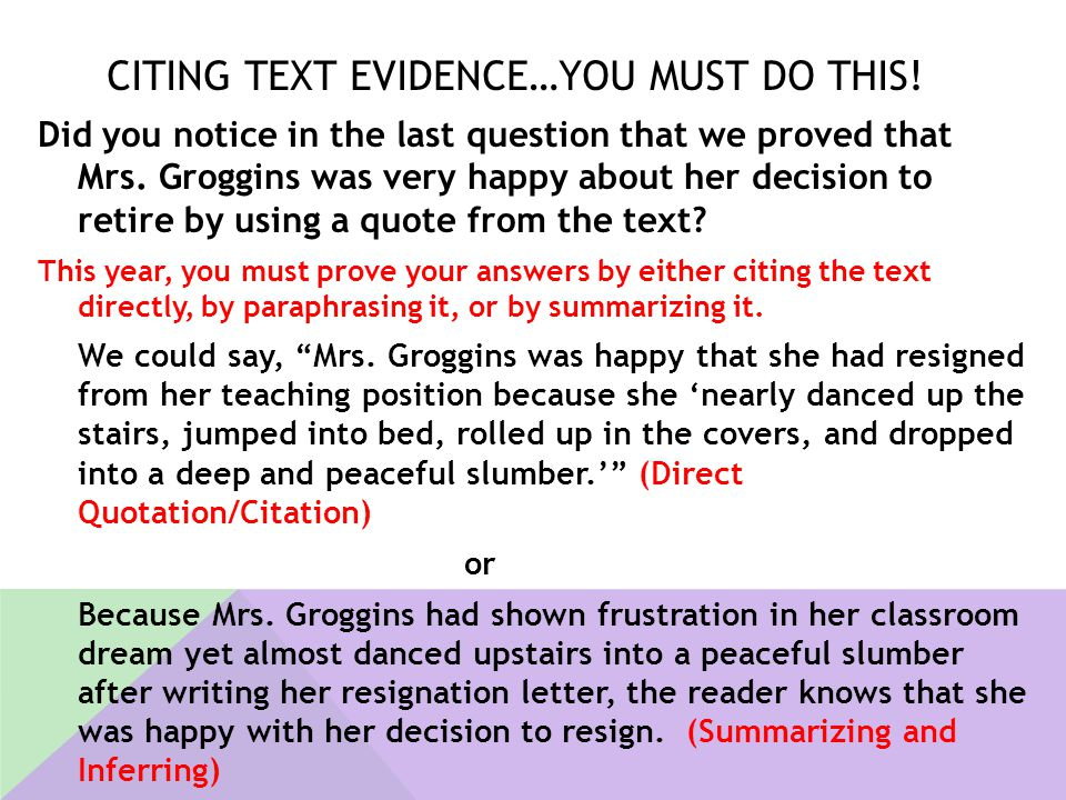 Citing Text Evidence…You must do this!