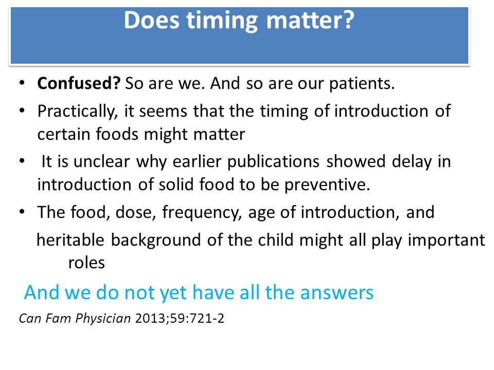 Does timing matter And we do not yet have all the answers