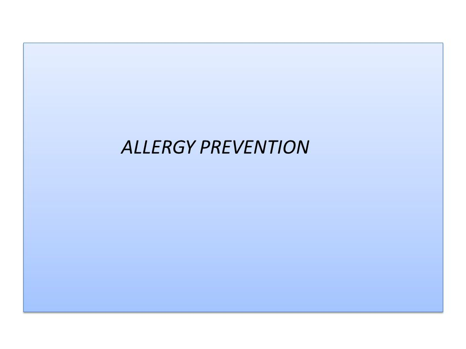 ALLERGY PREVENTION
