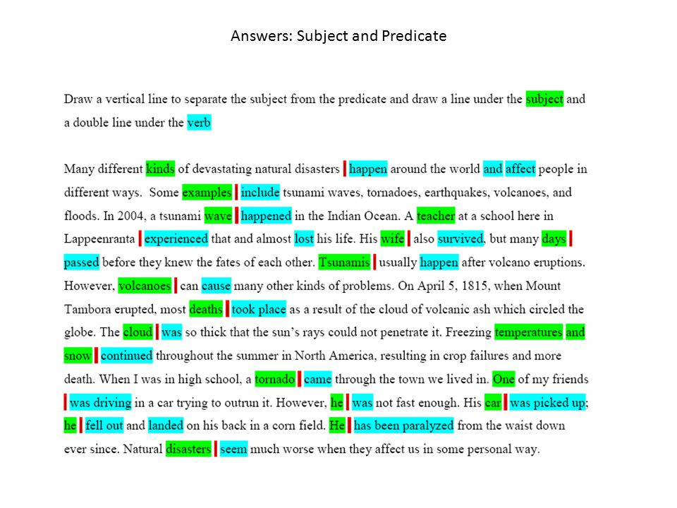 Answers: Subject and Predicate