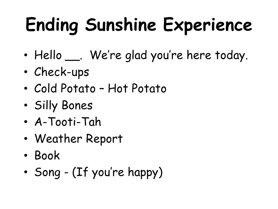 Ending Sunshine Experience