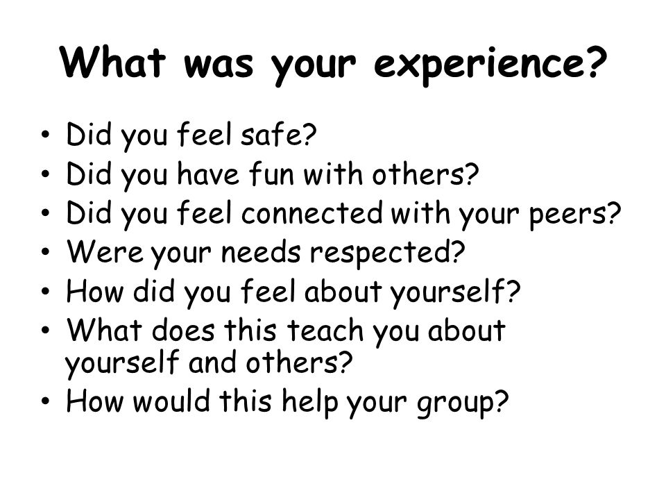 What was your experience