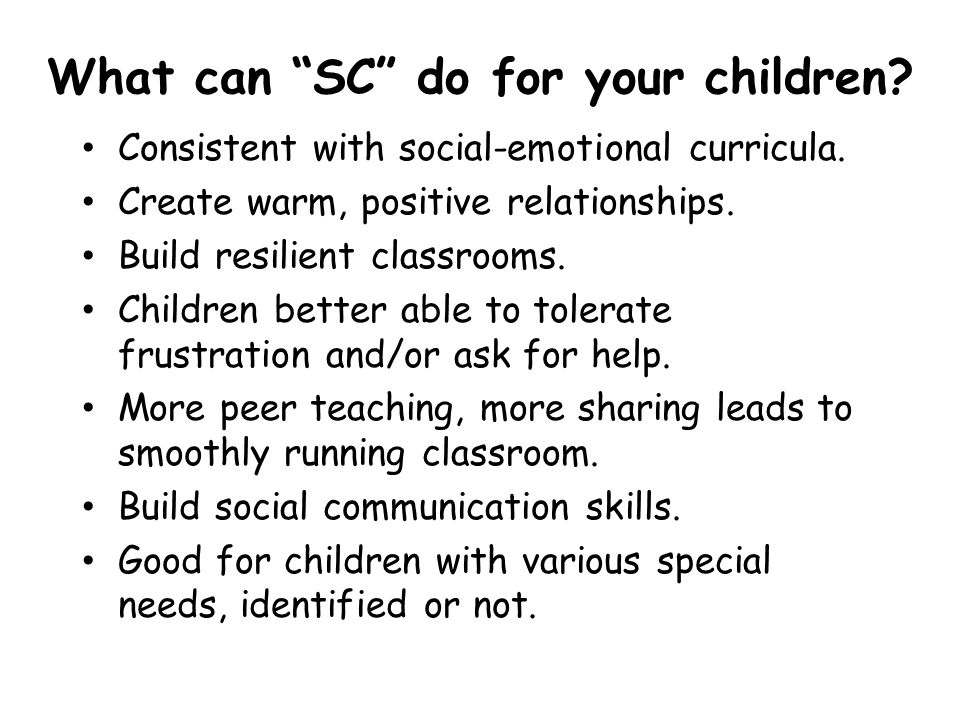 What can SC do for your children
