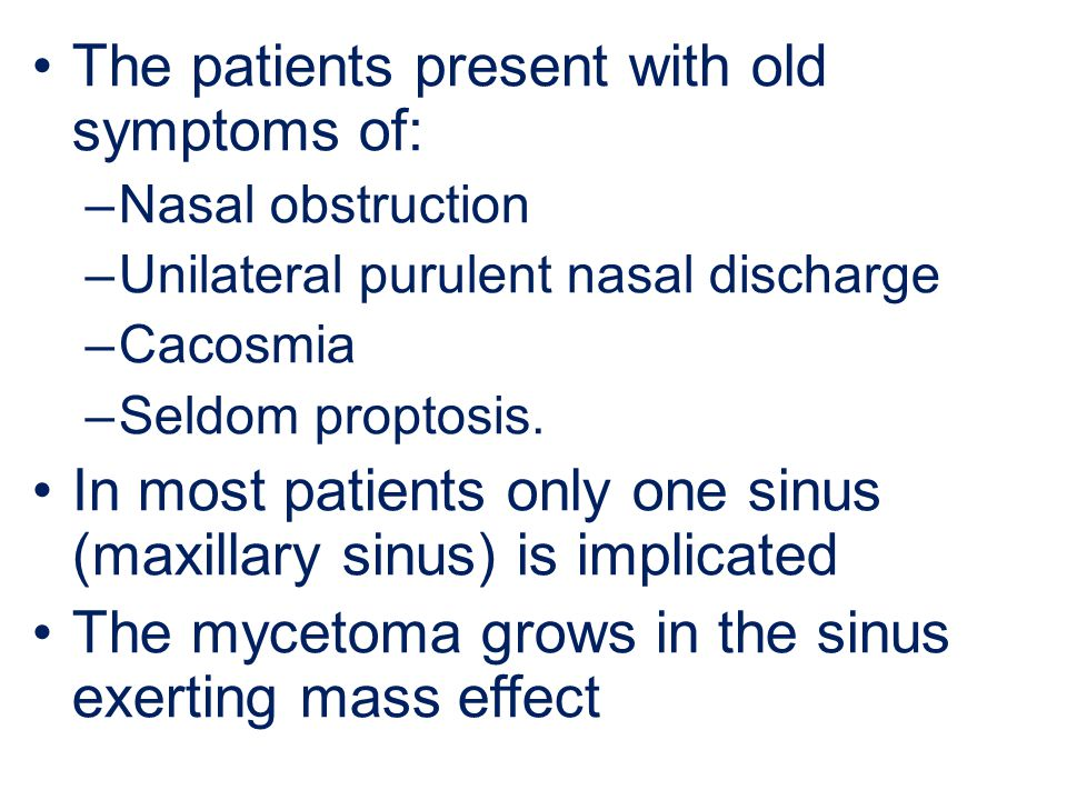 The patients present with old symptoms of: