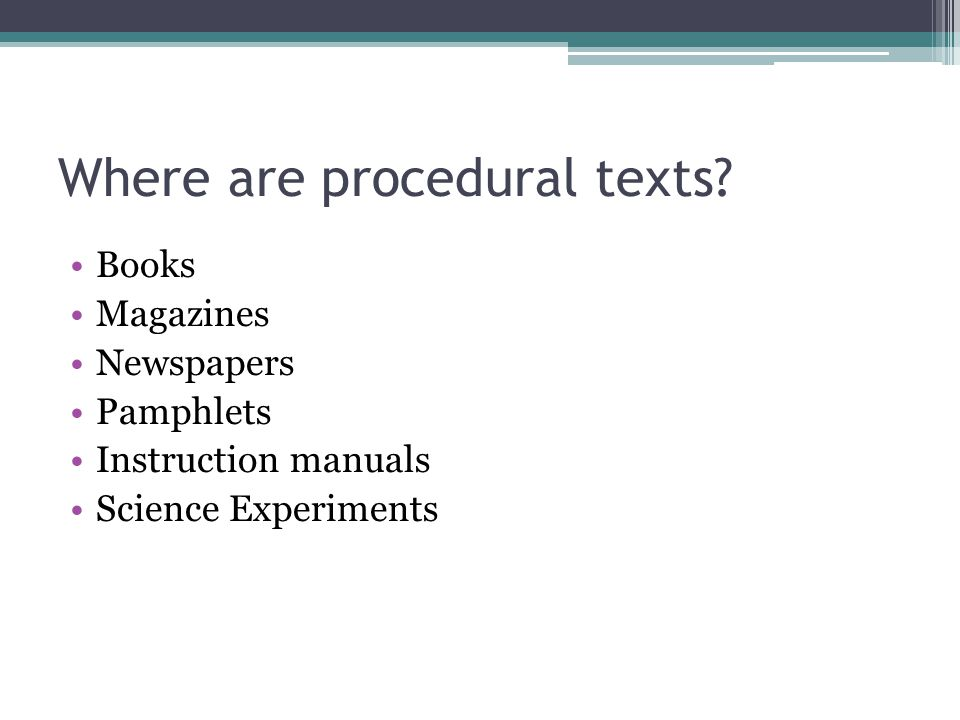 Where are procedural texts