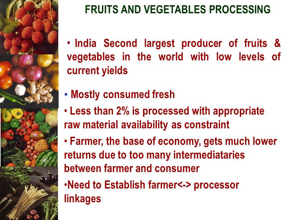 FRUITS AND VEGETABLES PROCESSING