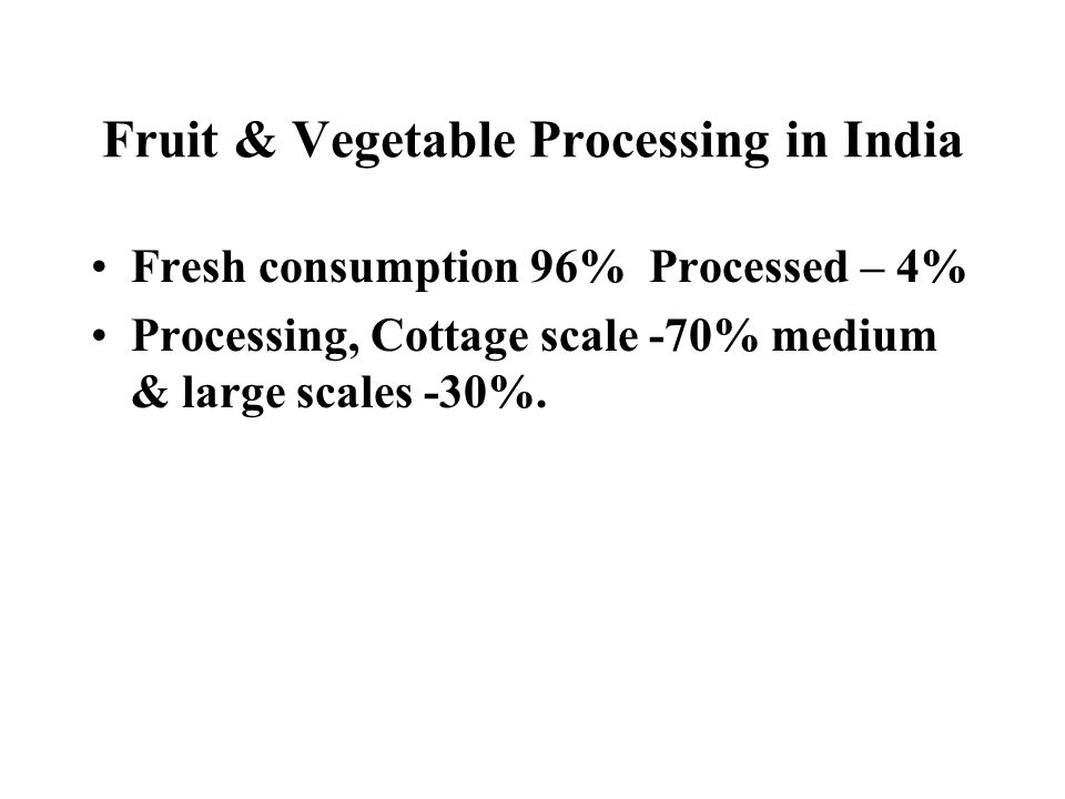 Fruit & Vegetable Processing in India