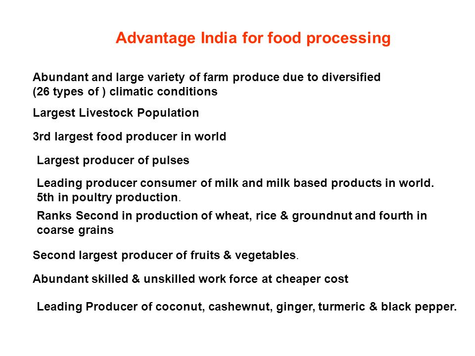 Advantage India for food processing