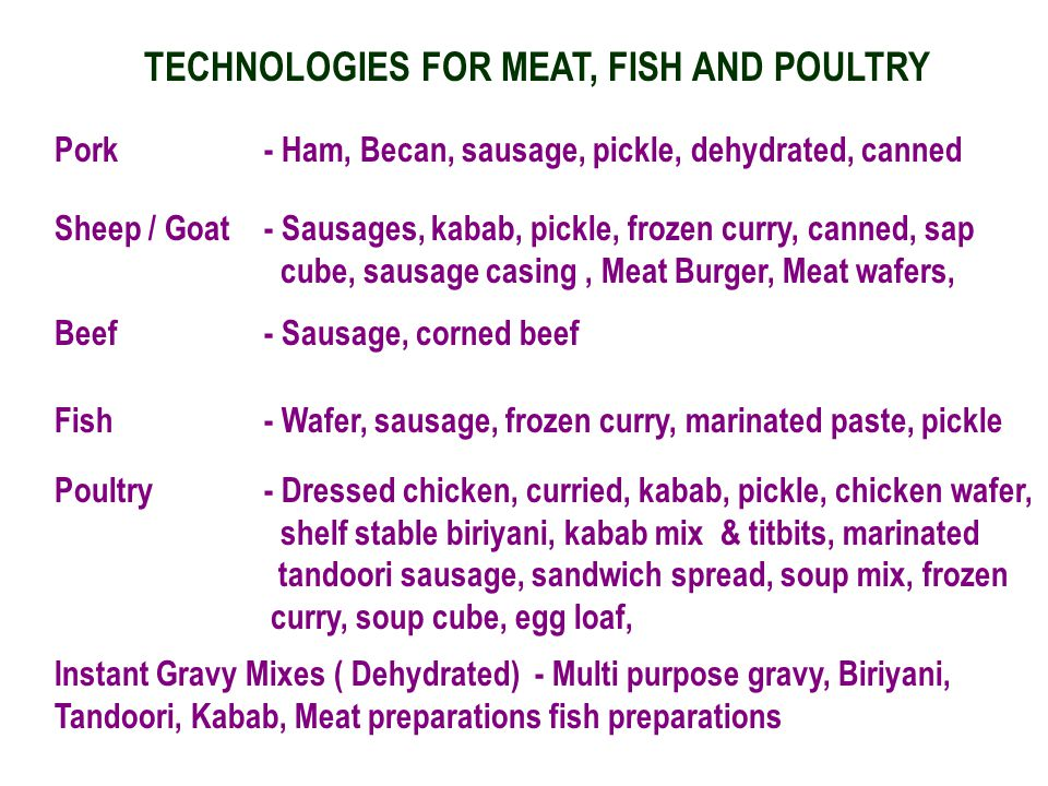 TECHNOLOGIES FOR MEAT, FISH AND POULTRY