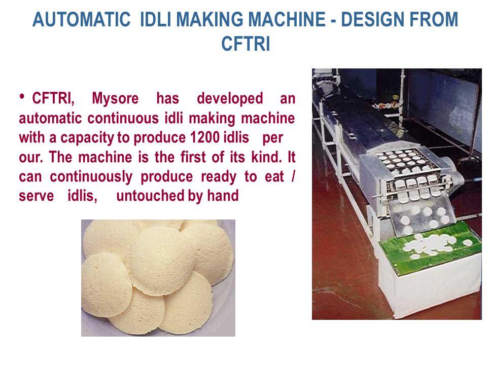 AUTOMATIC IDLI MAKING MACHINE - DESIGN FROM CFTRI