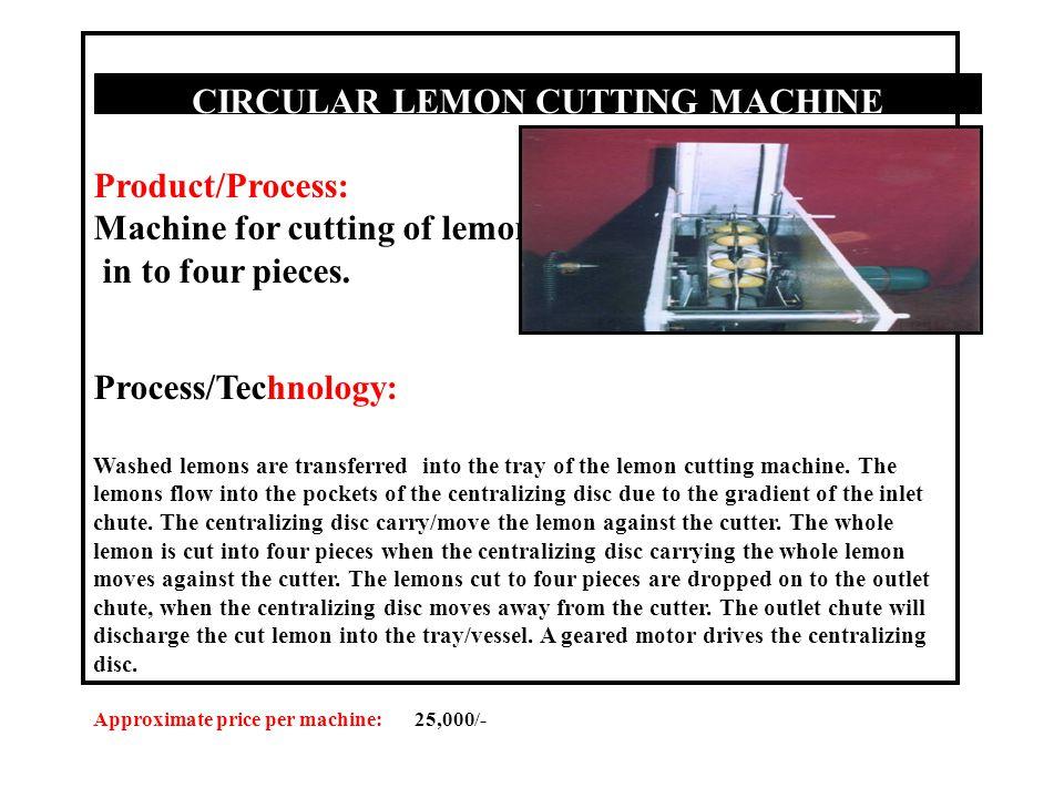 CIRCULAR LEMON CUTTING MACHINE
