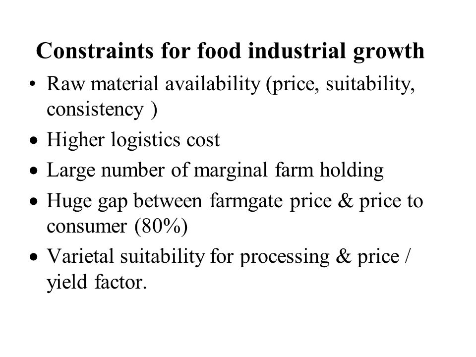 Constraints for food industrial growth