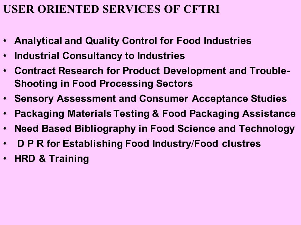 USER ORIENTED SERVICES OF CFTRI