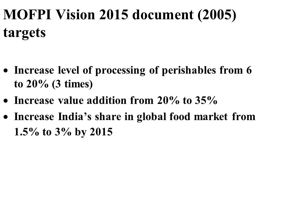 MOFPI Vision 2015 document (2005) targets