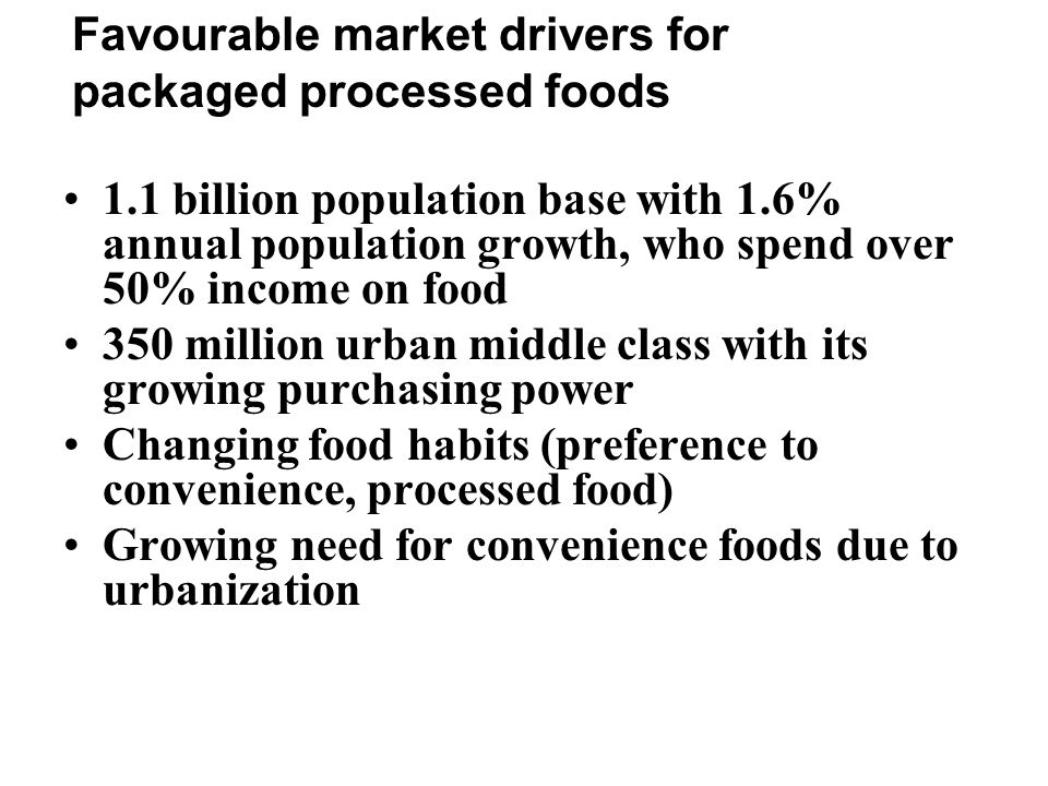 Favourable market drivers for packaged processed foods