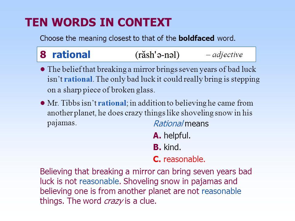 TEN WORDS IN CONTEXT 8 rational – adjective