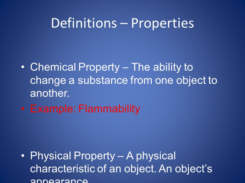 Definitions – Properties