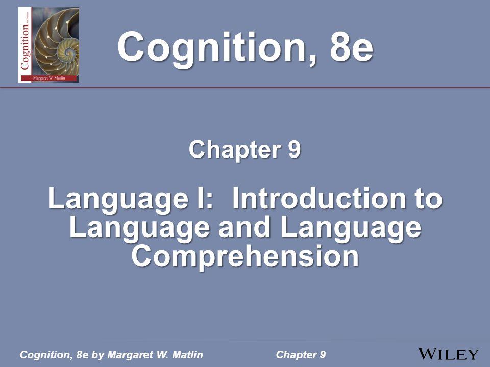 Language I: Introduction to Language and Language Comprehension