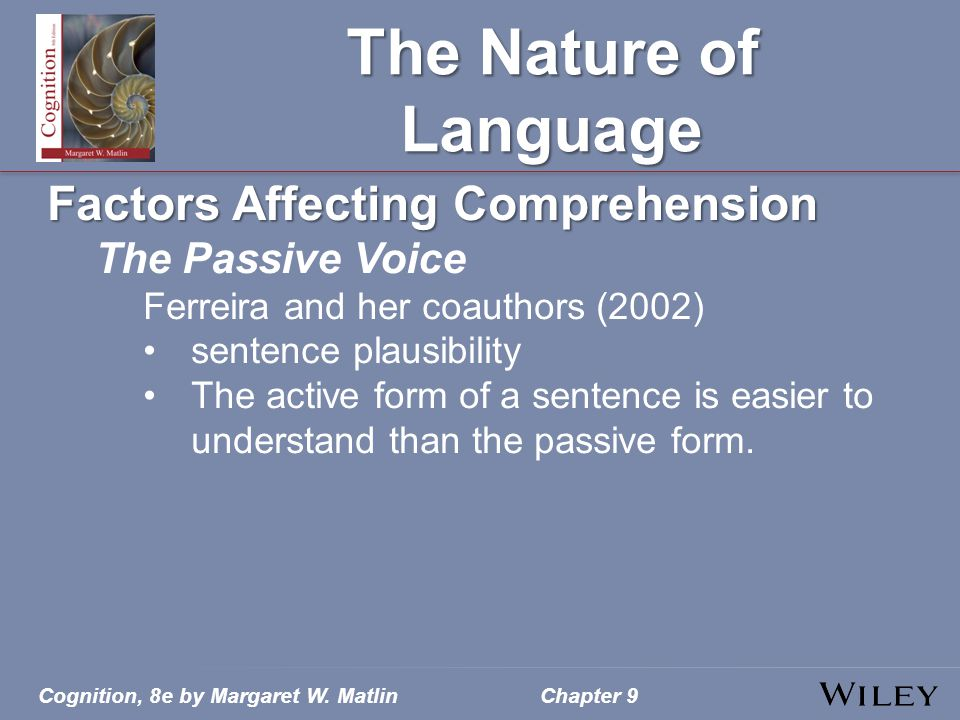 The Nature of Language Factors Affecting Comprehension