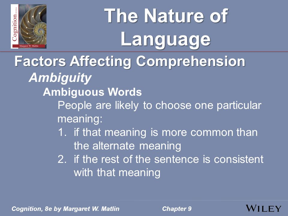 The Nature of Language Factors Affecting Comprehension Ambiguity