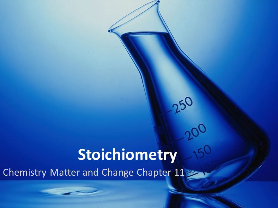 Chemistry Matter and Change Chapter 11