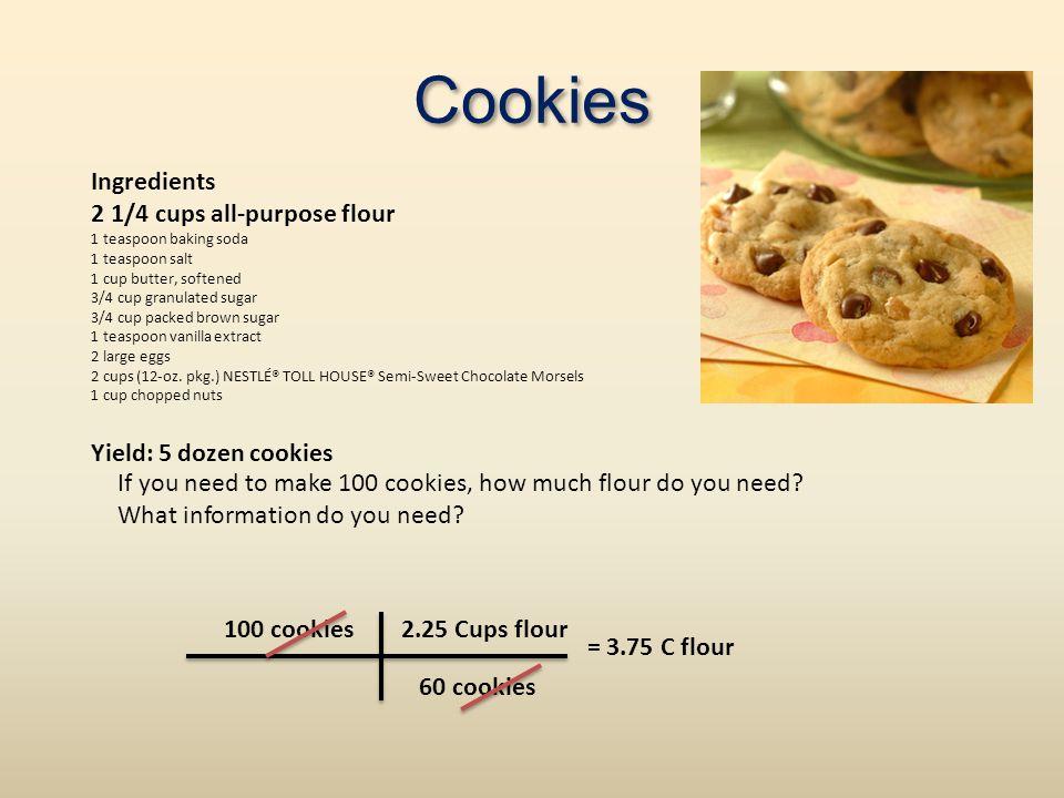 Cookies Ingredients 2 1/4 cups all-purpose flour