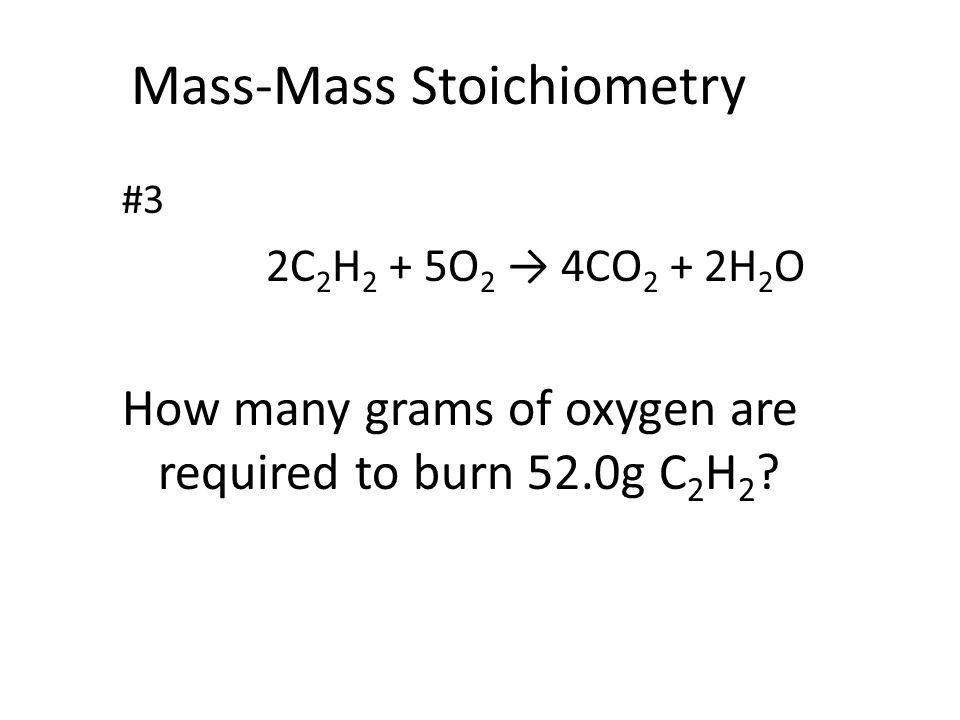 Mass-Mass Stoichiometry