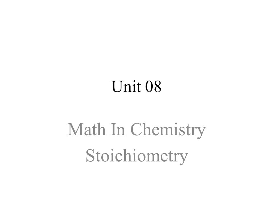 Math In Chemistry Stoichiometry