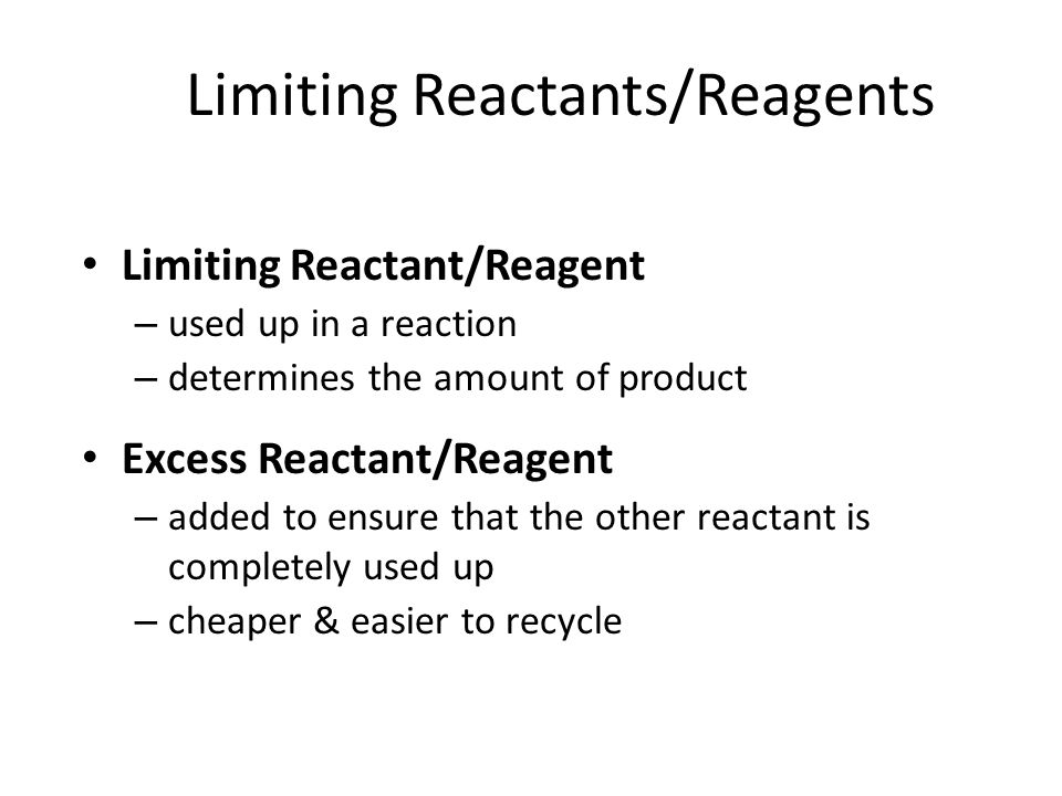 Limiting Reactants/Reagents